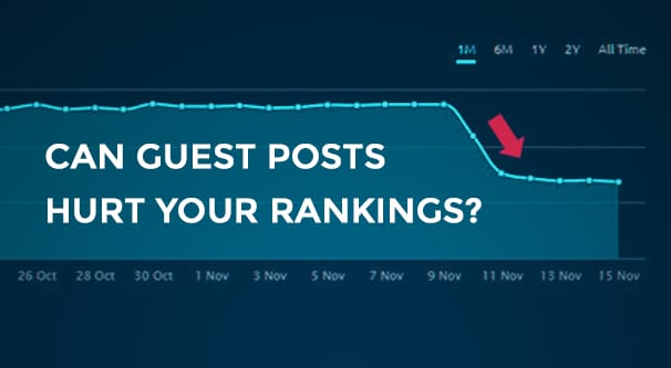 Can Your Rankings Drop After Building Guest Post Links?